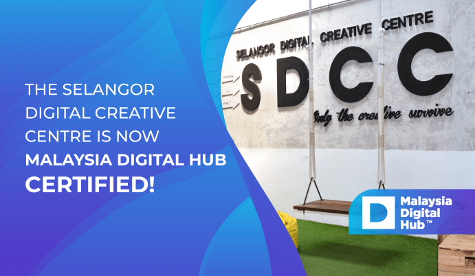 SDCC is now a certified Malaysia Digital Hub™