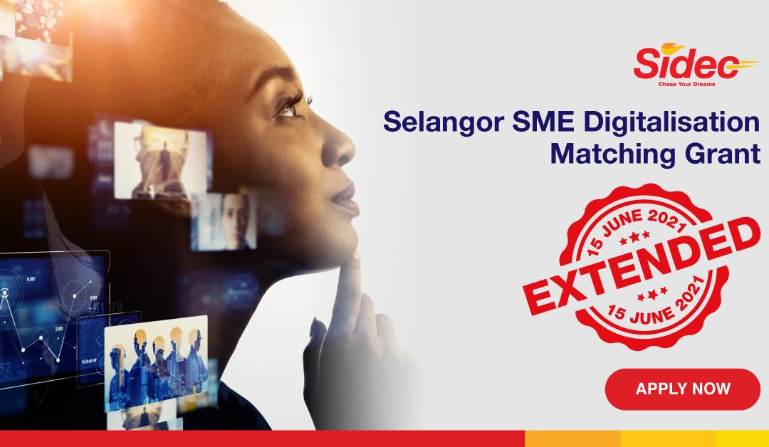 Tarikh tutup permohonan Geran Padanan Digitalisasi PKS Selangor dilanjutkan ke 15 Jun 2021